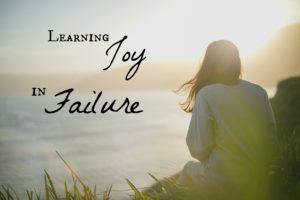 Learning Joy in Failure